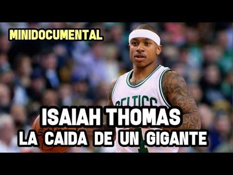 "Isaiah Thomas - ""La Caída de un Gigante""  | Mini Documental NBA"