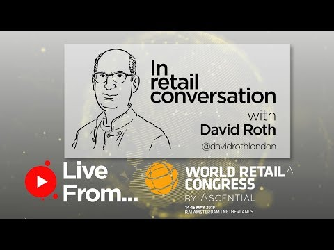 World Retail Congress - Live from Amsterdam | DAY THREE