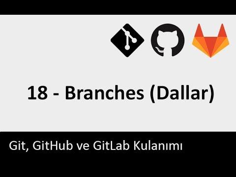 Git Dersleri - 18 - Branches (Dallar)