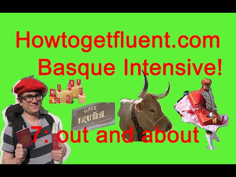 Out and about learning Basque