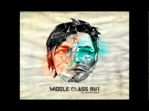 Middle Class Rut - Are You On Your Way (HQ)