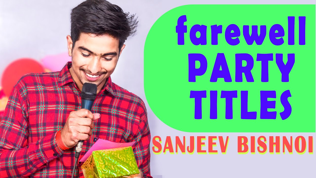15 Title for Farewell party and Shayri video in full (hd) / Today Write  Your Tomorrow