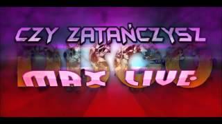MaxLive - Czy Zatańczysz (Audio)