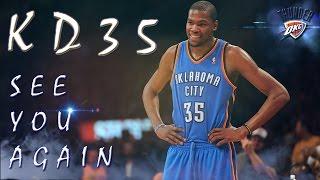 Kevin Durant Mix : SEE YOU AGAIN - WAITING YOUR COME BACK (Full HD 60p)