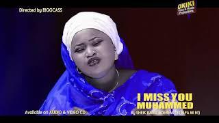 I Miss U Muhammed