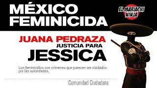 EN VIVO: México feminicida | Juana Pedraza, justicia para Jessica