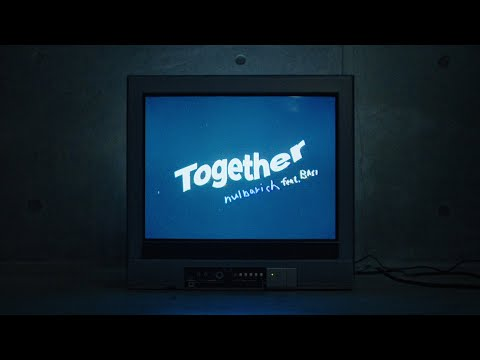 Nulbarich - Together feat. BASI (Official Music Video)