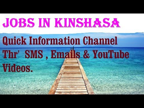 Jobs in KINSHASA City for freshers & graduates  industries, companies  CONGO