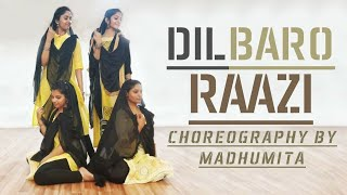 Dilbaro | Raazi | Unplugged | Namita Choudhary | Choreography | Madhumita | Dolls Delight Dance