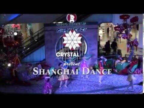 Shanghai Dance at Grand Indonesia