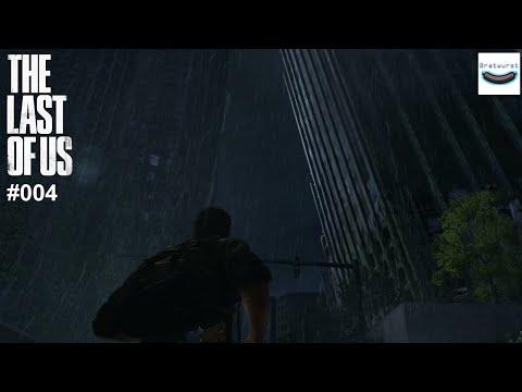 [The Last of Us] #004 - Außerhalb der Stadtgrenze