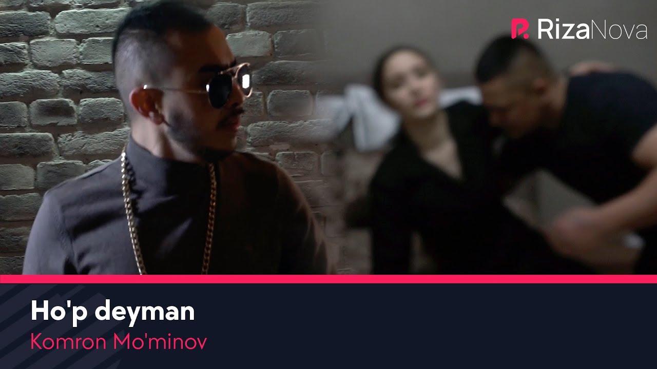 Komron Mo'minov - Ho'p deyman
