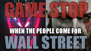 GAMESTOP| When the PEOPLE come for WALL STREET!
