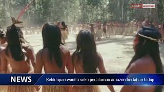Kehidupan Suku Pedalaman Amazon mencari makan