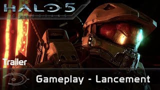 Halo 5 : Guardians - Gameplay (Launch Trailer VOST)