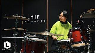 HIP - 마마무(MAMAMOO) [ drum cover ]