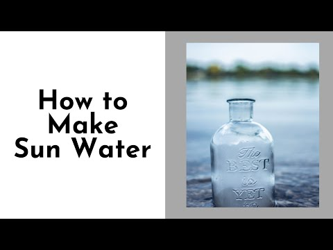 How to Make Sun Water