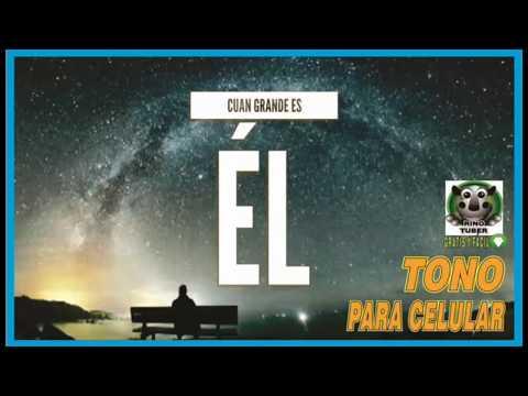 cuÁn-grande-es-Él-(how-great-thou-art)-tono-para-celular-cristiano-descarga-gratis-video-youtube