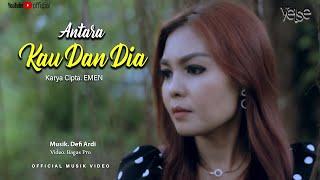 Yelse - Antara Kau Dan Dia (Official Music Video)