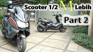 Scooter 1/2 Milyar Lebih (Part 2 of 2)