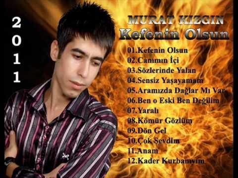 Murat Kızgın-Kefenin Olsun FULL DAMAR