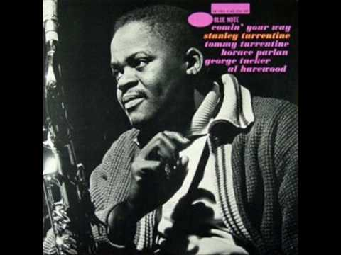 """Stanley Turrentine  01 """"My Girl Is Just Enough Woman for Me"""""""