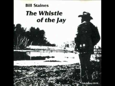 Bill Staines -The Logging Song