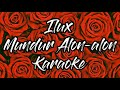 ILux ID - Mundur Alon Alon Karaoke