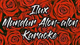 ilux-id-mundur-alon-alon-karaoke