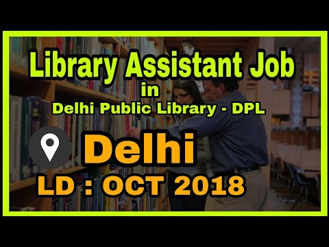Library Assistant Vacancy   Library Jobs In DPL   LIS Jobs   Mission Study  