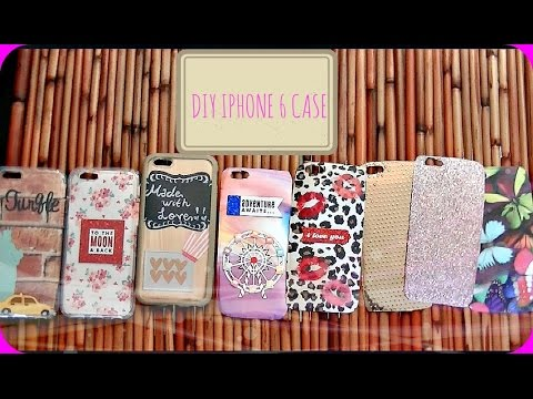 cheaper 566af 6685d DIY iPhone Cases + iPhone 6 Case Collection! ♡ - YouTube