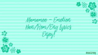 [3.17 MB] Mamamoo [마마무] - Emotion — [Color Coded in Han/Rom/Eng Lyrics]