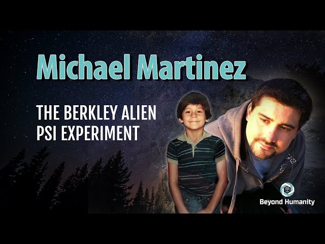 Face to Face with a Grey Alien. The Berkley Alien Psi Experiment - Michael Martinez