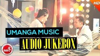 Mero Boke Dari | Hits Song Audio Jukebox | Umanga Music