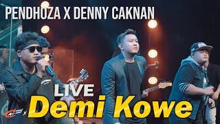 PENDHOZA x DENNY CAKNAN - DEMI KOWE (LIVE Denny Caknan #NDUWEGAWE)