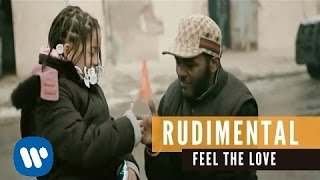 Rudimental - Feel The Love ft. John Newman (Official Music Video)