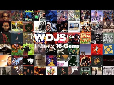 "WDJS Radio Presents ""16 Gems"" (A Rare Hip-Hop, Remix Collection)"