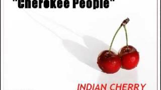 Indian Cherry - Cherokee People