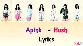 Apink  에이핑크  - Hush  Han/rom/eng Lyrics