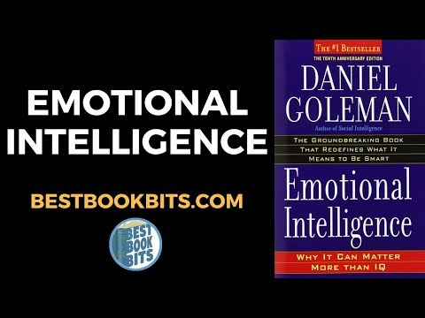 Daniel Goleman: Emotional Intelligence Book Summary
