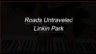 Roads Untraveled - Linkin Park - piano [atuan belardo]
