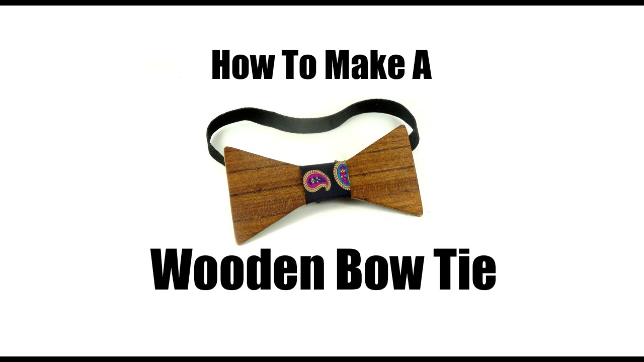 5b58940edad5 How To Make A Wooden Bow Tie - YouTube