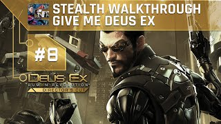 Deus Ex Human Revolution DC Ghost Walkthrough Give Me Deus Ex Part 8  Cloak  Dagger This walkthrough will show you how to Stealth Ghost every