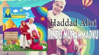 Download Mp3 Haddad Alwi - Rindu Muhammadku