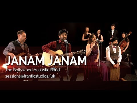 Janam Janam - The Bollywood Acoustic Band - sessions@franticstudios/uk