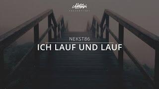 Nekst86 - Ich lauf und Lauf prod. by Blazinhand - Freetrack - 2005