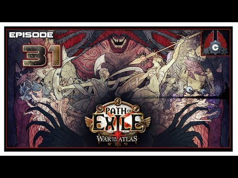 Let's Play Path Of Exile Patch 3.1 With CohhCarnage - Episode 31
