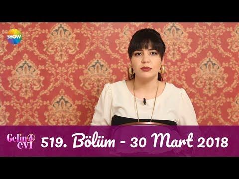 Gelin Evi 519. Bölüm | 30 Mart 2018