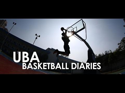 UBA Basketball Diaries - Episode # 1