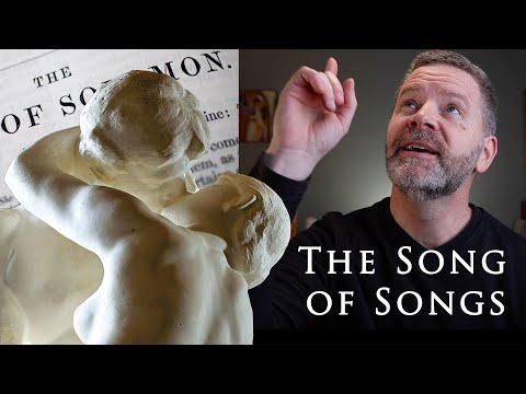 What Is The Song of Songs Doing in the Bible? | Christopher West on The Song of Solomon